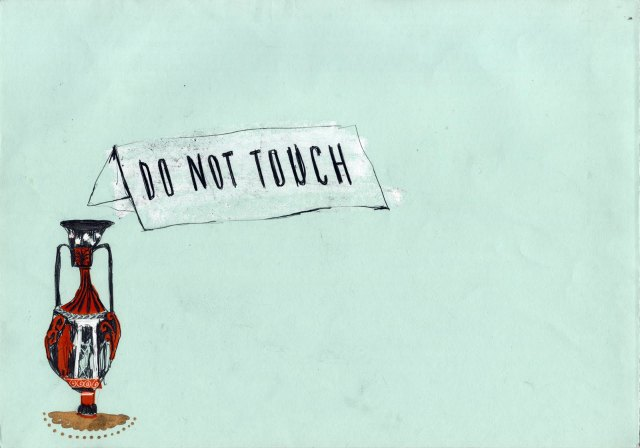 do not touch